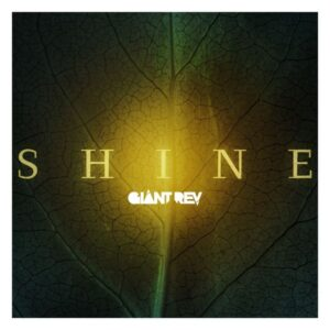 Giant Rev - Shine